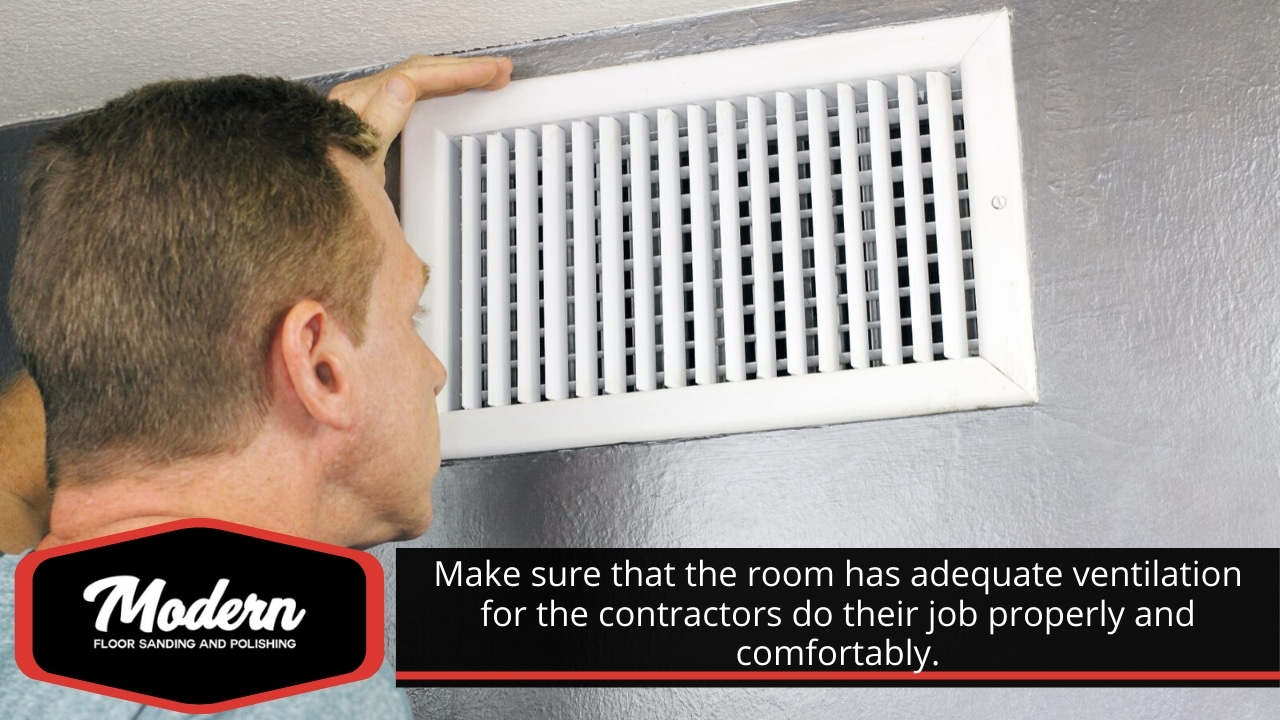 Adequate ventilation for the contractors