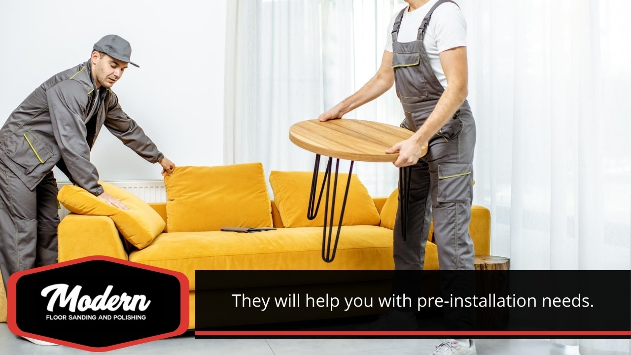 They will help you with pre-installation needs.
