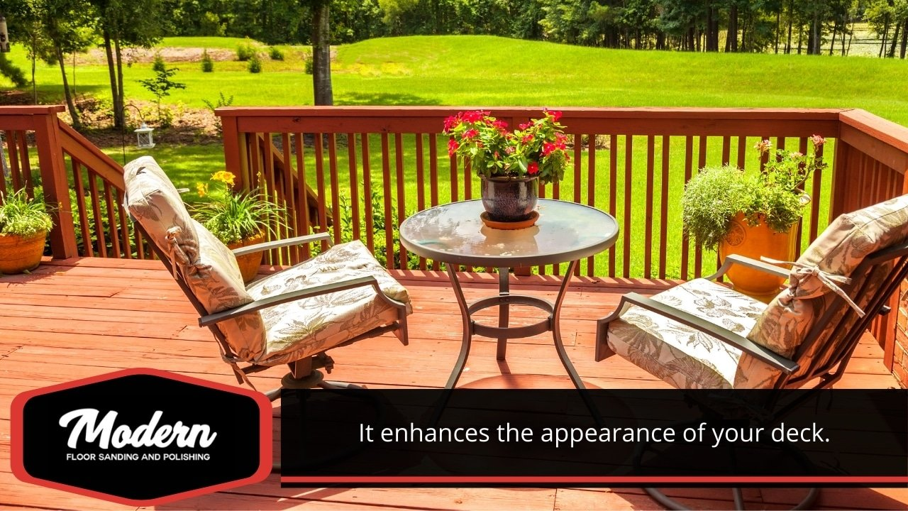Enhances the appearance of your deck