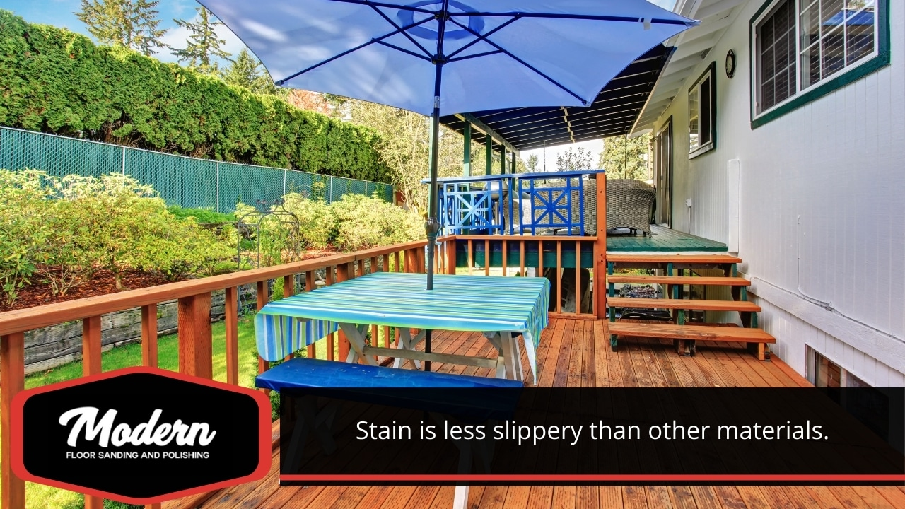 Stain is less slippery