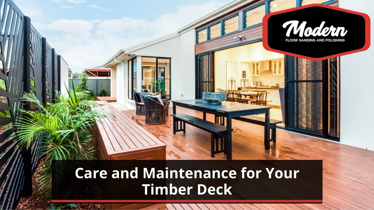 Care and Maintenance for Your Timber Deck