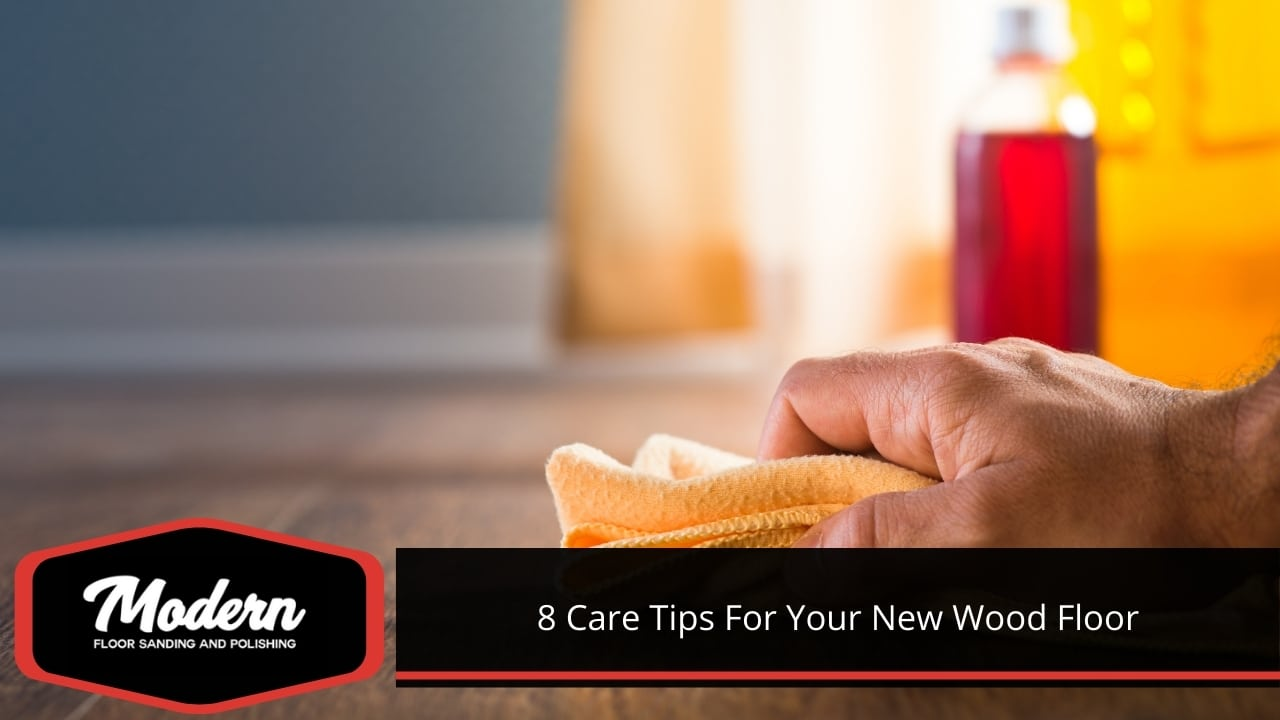8 Care Tips For Your New Wood Floor